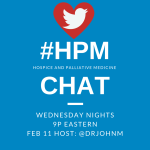 I will host Hospice and Palliative Care Tweet Chat — #HPM